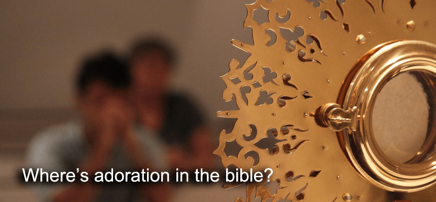 Where is adoration in the bible?